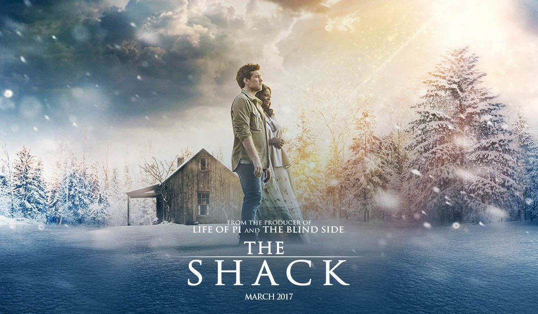 Why I Look Forward to Seeing THE SHACK …and I'm a Conservative, Reformed, Evangelical.
